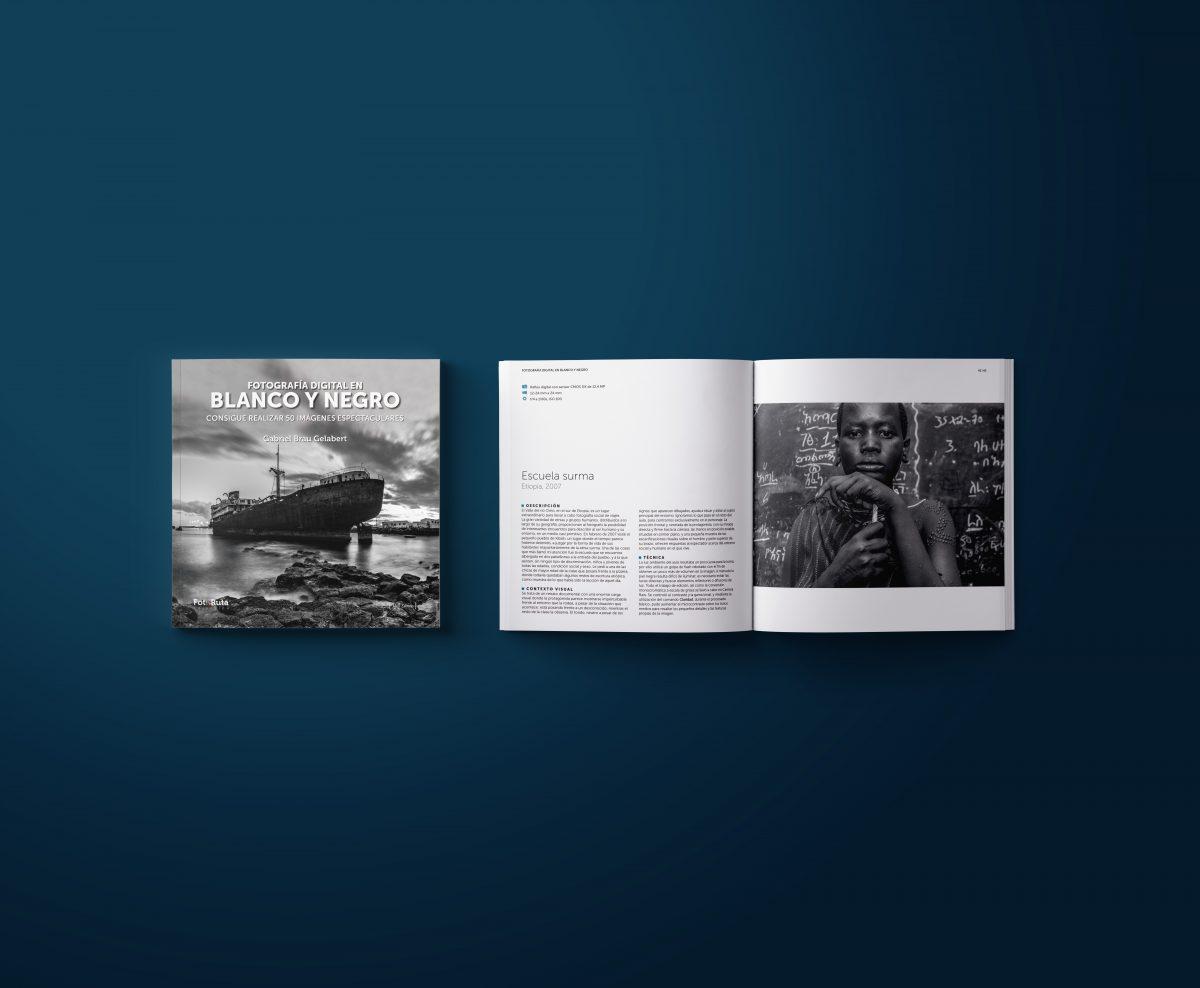 LIBRO FOTOGRAFÍA DIGITAL EN BLANCO Y NEGRO, Gabriel Brau Gelabert